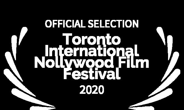 OFFICIAL SELECTION - Toronto International Nollywood Film Festival - 2020 (1)